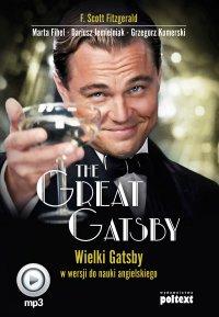 The Great Gatsby. Wielki Gatsby w wersji do nauki angielskiego - Francis Scott Fitzgerald