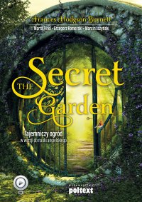 The Secret Garden. Tajemniczy ogród w wersji do nauki angielskiego - Burnett Frances Hodgson