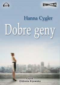 Dobre geny - Hanna Cygler