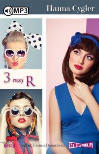3 Razy R - Hanna Cygler