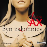 Syn zakonnicy - Joanna Jax