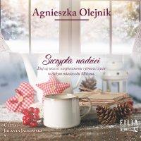 Szczypta nadziei - Agnieszka Olejnik