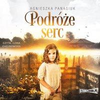 Podróże serc - Agnieszka Panasiuk