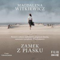 Zamek z piasku - Magdalena Witkiewicz