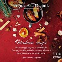 Odrobina magii - Agnieszka Olejnik