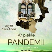 W piekle pandemii - Jolanta Kosowska