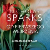 Od pierwszego wejrzenia - Nicholas Sparks