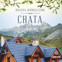 Chata pod jemiołą - Halina Kowalczuk