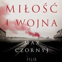 Miłość i wojna - Max Czornyj