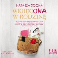 Wkręcona w rodzinę - Natasza Socha
