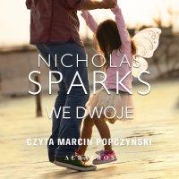 We dwoje - Nicholas Sparks