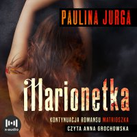 Marionetka - Paulina Jurga