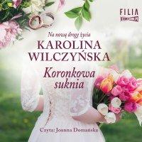 Koronkowa suknia - Karolina Wilczyńska