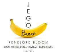 Jego banan - Penelope Bloom