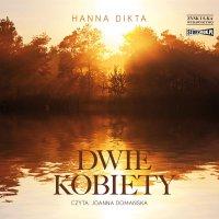 Dwie kobiety - Hanna Dikta