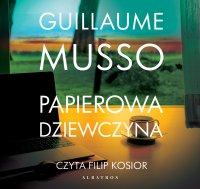 Papierowa dziewczyna - Guillaume Musso