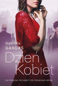Dzień Kobiet - Gabriela Gargaś