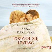 Pozwól się uwieść - Anna Karpińska