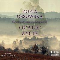 Ocalić życie - Zofia Ossowska