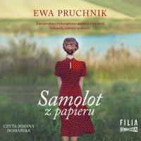 Samolot z papieru - Ewa Pruchnik