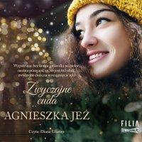 Zwyczajne cuda - Agnieszka Jeż