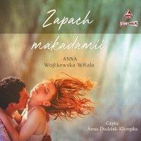 Zapach makadamii - Anna Wojtkowska-Witala