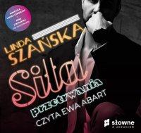 Siła przetrwania - Linda Szańska