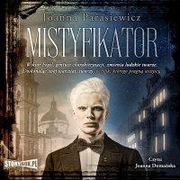 Mistyfikator - Joanna Parasiewicz