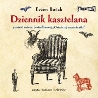 Dziennik kasztelana - Evzen Bocek