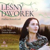 Leśny dworek - Halina Kowalczuk