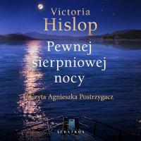 Pewnej sierpniowej nocy - Victoria Hislop