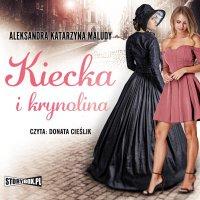 Kiecka i krynolina - Aleksandra Katarzyna Maludy