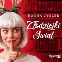 Złodziejki Świąt - Hanna Cygler