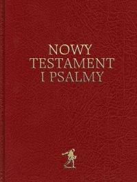 Nowy Testament i Psalmy - Opracowanie zbiorowe