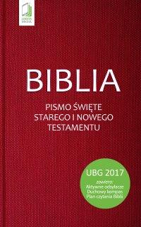 Biblia. Pismo Święte Starego i Nowego Testamentu (UBG) - Opracowanie zbiorowe