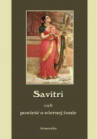 Savitri. Powieść o wiernej żonie - Vyasa