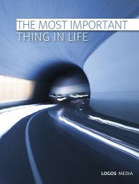 The Most Important Thing in Life - L.M. Book