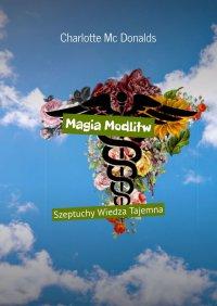 Magia Modlitw - Charlotte McDonalds