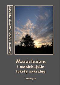 Manichejskie teksty sakralne - Andrzej Sarwa, Nieznany