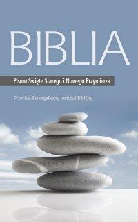 Biblia: Pismo Święte Starego i Nowego Przymierza - Opracowanie zbiorowe