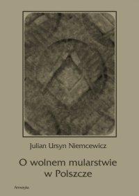 O wolnem mularstwie w Polszcze - Julian Ursyn Niemcewicz