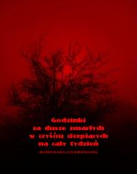 Godzinki za dusze zmarłych w czyśćcu cierpiących na cały tydzień - Anonim
