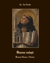 Summa teologii świętego Tomasza z Akwinu - Jan Bareille
