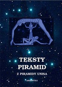 Teksty piramid z piramidy Unisa - Andrzej Sarwa, Nieznany