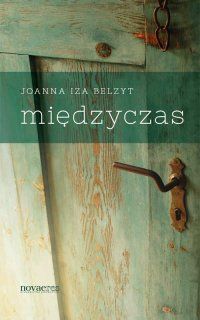 Międzyczas - Joanna Iza Belzyt