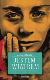 Jestem wiatrem - Martyna Masiak