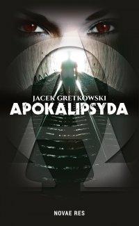 Apokalipsyda - Jacek Gretkowski