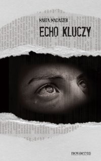 Echo kluczy - Marta Maciaszek