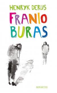 Franio Buras - Henryk Derus