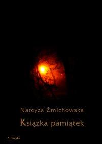 Książka pamiątek - Narcyza Żmichowska